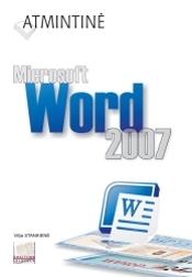Atmintinė. Microsoft Word 2007