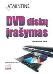 Atmintinė. DVD diskų įrašymas