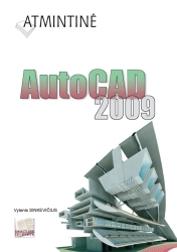 Atmintinė. AutoCAD 2009