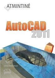 Atmintinė. AutoCAD 2011
