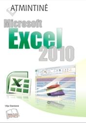 Atmintinė. Microsoft Excel 2010