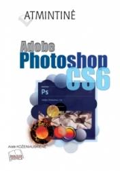 Atmintinė. Adobe Photoshop CS6